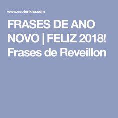 FRASES DE ANO NOVO | FELIZ 2018! Frases de Reveillon