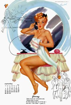 """lovethepinups: """" Bill Randall - """"Ginny"""" - September 1952 Date Book Calendar - """"Come as you are,"""" the hostess said, """"Nobody plans to dress,"""" so Ginny hopped right out of the tub - and went - she's dumb - I guess (? Calendar Girls, Pin Up Photography, Le Site, My Muse, Nose Art, Pulp Art, Retro Art, Pin Up Art, Pin Up Girls"""