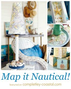 DIY nautical map decor ideas. From turning a drawer into a shadow box to lamp makeovers to fun building blocks. 8 Ideas from the book The Nautical Home, featured on Completely Coastal: http://www.completely-coastal.com/2015/07/nautical-map-decor-ideas-by-anna-ornberg.html