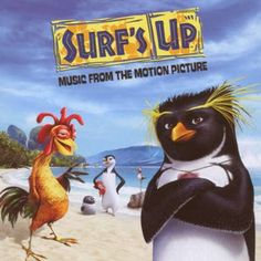 Original Motion Picture Soundtrack (OST) from the movie Surf's Up (2007). Music composed by Various Artists.  Surf's Up Soundtrack #Animation #FilmScore #Soundtracks #Tracklist #SoundtrackTracklist http://soundtracktracklist.com/release/surfs-up-soundtrack/