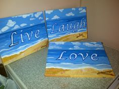 """""""live, laugh & love"""" done for a work colleague"""