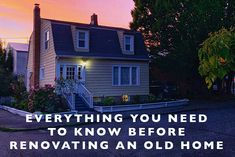 Everything You Need to Know Before Renovating an Old House