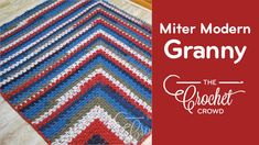 Mitered Modern Granny Afghan I hope you enjoy this new twist on the Modern Granny.  I've crocheted this project starting