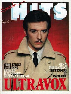 Ultravox, February 1981. | 23 Amazing Smash Hits Covers From The#80s