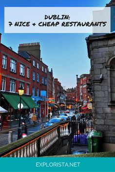 7 Awesome (& Cheap!) Restaurants to Check Out When Travelling in Dublin, Ireland. via Explorista