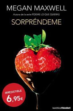Sorpr¨¦ndeme (La Er¨®tica) Megan Maxwell Pdf, Megan Maxwell Libros, Eric Zimmerman, Book Fandoms, Strawberry, Fruit, Health, Books, Coffee
