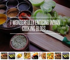 7 #Wonderfully Enticing #Indian Cooking Blogs... → #Lifestyle #Cooking
