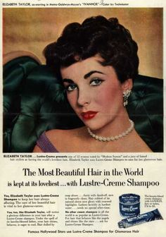 Liz Taylor's Lustre-Creme Shampoo – The Most Beautiful Hair in the World is kept at its loveliest. with Lustre-Creme Shampoo Vintage Makeup Ads, Vintage Beauty, Vintage Ads, Vintage Advertisements, 1960s Makeup, Vintage Magazines, Vintage Stuff, Vintage Fashion, Julia Roberts