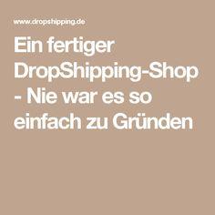 Ein fertiger DropShipping-Shop - Nie war es so einfach zu Gründen