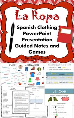 Spanish clothing PowerPoint, notes, and matamoscas game boards.