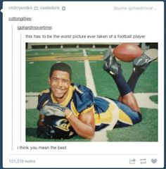 I think you mean the best My Tumblr, Tumblr Funny, Awkward Family Photos, Awkward Pictures, Sad Movies, Funny Pictures Can't Stop Laughing, Bad Picture, Football Pictures, Cheerleading Pictures