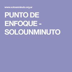 PUNTO DE ENFOQUE - SOLOUNMINUTO Paz Interior, Reiki, Dots