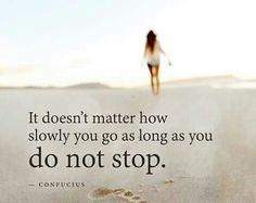 Do not stop.