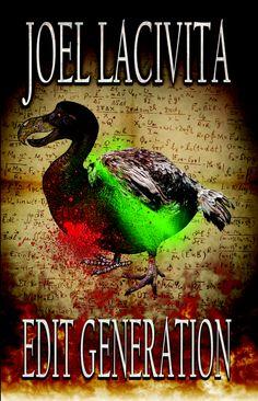 Edit Generation - by Joel Lacivita
