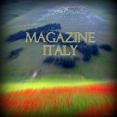 Magazine Italy: Per ora ci fermiamo qui! Cari lettori, In breve... Magazine Italy ha deciso di sospendere a data da destinarsi tutte le attività editoriali come segno di protesta civile e pacifica rivolto al nostro paese. Un paese che con la sua politica