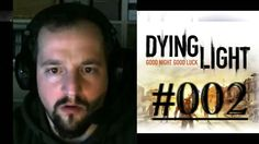 [DE] DYING LIGHT [002] Zeig mir dein Parkour! ★ Let's Play Dying Light PC