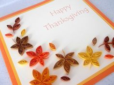 thanksgiving quilling   Quilled handmade thanksgiving card, paper quilling