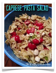 We Tried It!  Caprese Pasta Salad @The Crafty Collaborative