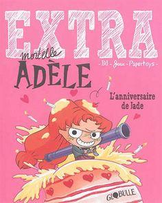 Extra mortelle Adèle : l'anniversaire de Jade #02 - TAN - DIANE LE FEYER