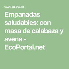 Empanadas saludables: con masa de calabaza y avena - EcoPortal.net