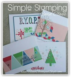 Simple Stamping Card Class Nov. 2015 create 8 cards, 2 each of 4 designs at the local class or get the kit by mail to make at home!