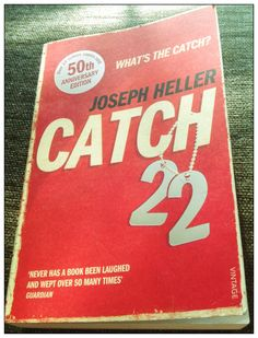 Just read and loved Catch 22, Joseph Heller