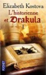 L'Historienne et Drakula, tome 1 par Elizabeth Kostova