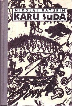 KARU SÜDA: Nikolai Baturin - Used book | Rahva Raamat