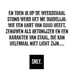 en toen ik op de weegschaal stond werd het me duidelijk. Some Quotes, Words Quotes, Best Quotes, Funny Quotes, Sayings, Inspiring Quotes, 11. April, Dutch Words, Dutch Quotes