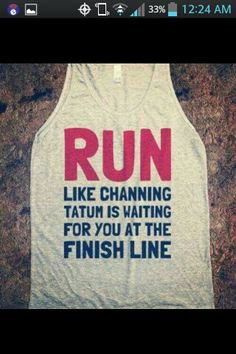 I'd run like there's no tomorrow! That is some serious motivation.