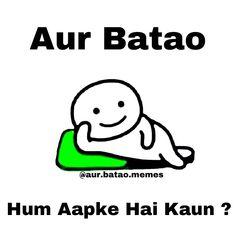 by Batao - Memes (Official) Stupid Quotes, Funny Attitude Quotes, Funny Baby Quotes, Jokes Quotes, Qoutes, Comedy Quotes, Funny Jokes In Hindi, Funny School Jokes, Very Funny Jokes