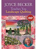 Landscape Quilt Book and DVD by Joyce Becker: Joyce Becker Teaches You Landscape Quilting (DVD)