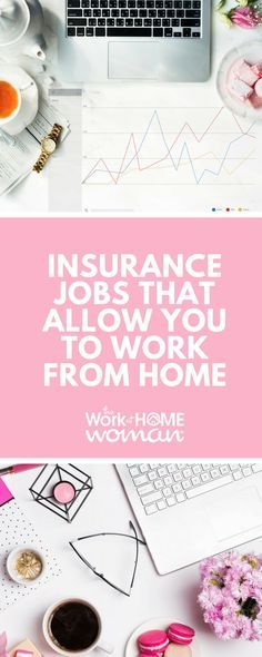 Home Auto And Life Insurance Jobs That Allow Telecommuting