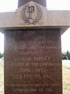"Quanah Parker's grave, Ft. Sill, OK. I live 30 minutes away from the town of Quanah, Texas - named after chief Quanah. Parker's most famous teaching regarding the spirituality of the Native American Church: ""The White Man goes into his church and talks about Jesus. The Indian goes into his tipi and talks with Jesus."""