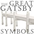 the symbol of dust in f scott fitzgeralds the great gatsby 2018-6-13 the use and effect of imagery in f scott fitzgerald's the great gatsby a vivid imagination is a wonderful endowment created from sparks of ingenuity.