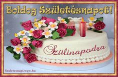 Happy Birthday Greetings, Happy Birthday Cakes, Birthday Name, Name Day, Beautiful Roses, Desserts, Google, Birthday Wishes Greetings, Saint Name Day