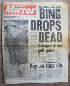 Oct 14, 1977: Bing Crosby falls unconscious from a massive heart attack at La Moraleja Golf Club in Madrid. He is pronounced dead on arrival at a nearby Hospital.