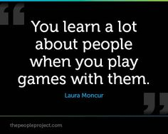 If you want learn alot about people