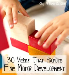 30 verbs that promote fine motor development, including a free printable - Stay At Home Educator