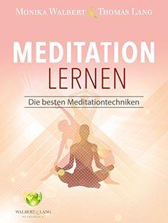 Meditation lernen: Die besten Meditationstechniken von Thomas Lang http://www.amazon.de/dp/B00NXOL5T0/ref=cm_sw_r_pi_dp_Mfo2wb1GY5MXM