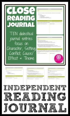 Track independent reading or homework with this Close Reading Journal! Easy-to-use Close Reading Journal -- Print and Go!  Journal entries focus on literary elements of character, conflict, setting, cause/effect.   Great for in class independent reading or as homework. Perfect reading log to help students think deeply about their reading! Use in the middle or high school English Language Arts classroom.