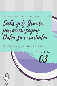 Einwilligung ist gut, aber nicht alles. #Datenschutz #Podcast #Privatsphäre #Privacy #DSGVO Social Security, Personalized Items, Easy, Cards, Information Privacy, Maps, Playing Cards