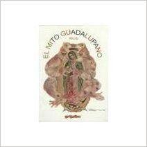 Mito Guadalupano (Spanish Edition): Rius: 9789700506777: Amazon.com: Books