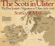 List of Plantation Scots Surnames in Ulster (Click on the link for the full list) http://www.ulsterheritage.com/maps/ScotsInUlsterSurnamesMap.pdf Many of the 'Mac' surnames on that list are of Gaelic Irish origin (the descendants of 11th Century Irish settlers in Southwest Scotland)