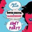 David Guetta & Glowinthedark feat. Harrison - Ain't A Party  ( Matt GraveYANKEE Private REMIX 2016 )