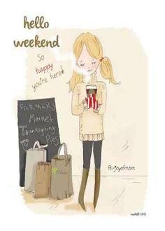 Hello weekend by Heather Stillufsen Collection from Rose Hill Designs Bon Weekend, Hello Weekend, Happy Weekend, Happy Day, Daily Quotes, Art Quotes, Inspirational Quotes, Meaningful Quotes, Rose Hill Designs