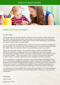 the nanny cover letter is a very important document that is included with the resume nanny cover letters
