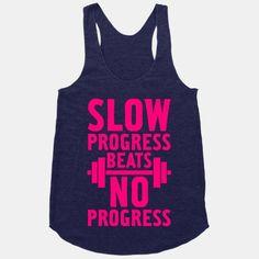 Slow Progress Beats No Progress - hard to remember but so true!  #lookhumangiveaway