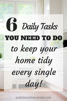 6 Organization And Cleaning Tips To Keep Your Home Tidy Everyday. With these simple steps you will be in your way to having a more organized home.