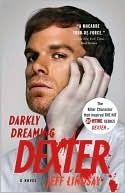 """Darkly Dreaming Dexter; read after getting hooked on the t.v. series """"Dexter"""".  Read two sequels also.  Fun read but like the t.v. series better. Not exactly great literature."""